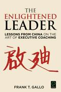 0 The Enlightened Leader Lessons From China On The Art Of Executive...