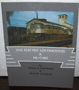 Nyc Electric Locomotives And Mu Cars New York Central