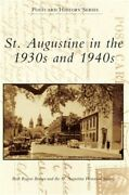St. Augustine In The 1930s And 1940s Hardback Or Cased Book