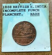 India Madras Presidency 1808 10 Cash Mint Error Incomplete Curved Clip