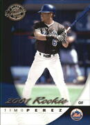 2001 Donruss Class Of 2001 194 Timo Perez Mets S24906