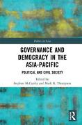 Governance And Democracy In The Asia Pacific Political And Civil Society Engli