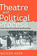 Theater And Political Process Staging Identities In Tokelau And New Zealand St