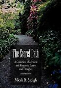 A Collection Of Mystical And Romantic Poetry And Thoughts By Micah R Sadigh