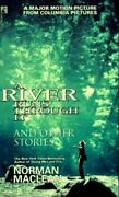A River Runs Through It And Other Stories Maclean, Norman