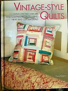 Vintage Style Quilts 2004 Hc 128pg Book Flora Roberts 25 Various Projects