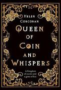 Queen Of Coin And Whispers A Kingdom Of Secrets And A Game Of Lies By Helen Cor