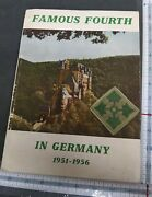 Original Famous Fourth In Germany 1951 - 1956 Pictorial. 4th Infantry Division