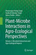 Plant-microbe Interactions In Agro-ecological Perspectives Volume 2 Microbial