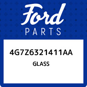 4g7z6321411aa Ford Glass 4g7z6321411aa New Genuine Oem Part