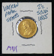 1855 Xr Vatican Italy 2 1/2 Scudi Gold Coin - Scarce Uncirculated Papal Coin