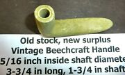 Old Stock New Surplus Vintage Beechcraft Handle - Restoration Project Many Apps