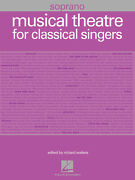 Musical Theatre Classical Singers Soprano Vocal Piano Sheet Music 55 Songs Book