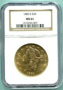 1885-s 20 Liberty Double Eagle Ngc Ms61 Better Date San Francisco Older Holder