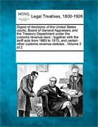 Digest Of Decisions Of The United States Courts Board Of General Appraisers And