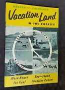 1940and039s Travel Guide Denver Colorado Vacation Land In The Rockies Sports Events