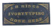 1855-1870and039s Sign Ivorytyping Photography Business J. H. Hines Cast Iron Rare