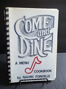 Come And Dine - A Menu Cookbook By Naomi Fonville Lumberton, Ms 1st Print 1986