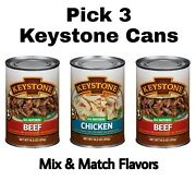 Keystone Meat All Natural Beef Or Chicken 3 Cans 14.5 Oz Each Mix And Match