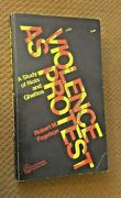 Violence As Protest A Study Of Riots And Ghettos By Fogelson, Robert M.