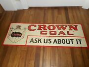 Rare Vintage Crown Coal Ask Us About It Tin Tacker Embossed Advertising Sign