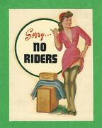Vintage Original 1948 Charmer Sorry No Riders Sexy Pinup Water Decal Art Nice