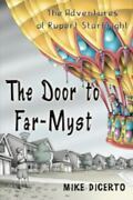 The Door To Far-myst The Adventures Of Rupert Starbright Volume 1 By Mike...