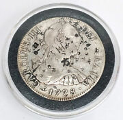 1778 Spanish Colonial 8 Reale 90 Silver Coin Mexico Minted With Chop Marks