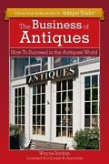 The Business Of Antiques How To Succeed In The Antiques World By Wayne Jordan