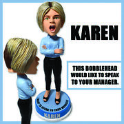 Karen I Want To Speak To Your Manager Bobblehead