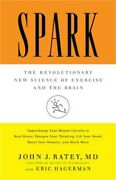 Spark The Revolutionary New Science Of Exercise And The Brain Hardback Or Case