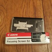 Mint- Canon Ed H Focusing Screen Matte W/grid For Canon A2 And A2e Cameras