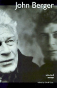 Selected Essays By John Berger Used