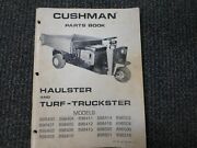 Cushman Parts Book Haulster And Turf-truckster 822305