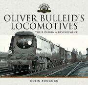 Oliver Bulleidand039s Locomotives Their Design And Development By Colin Boocock Eng