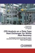 Cfd Analysis On A Plate Type Heat Exchanger For Waste Heat Recovery By P. Manoj