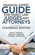 Financial Expert Guide For Family Law Judges And Attorneys By John H. Tatlock Ha