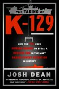 Taking Of K-129 How The Cia Used Howard Hughes To Steal A Russian Sub In Th...