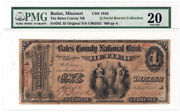 Original Series 1 The Bates County Nb Of Butler Mo Ch 1843 Pmg Vf 20 Y00007544