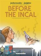 Before The Incal Hardback Or Cased Book