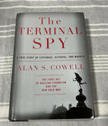 The Terminal Spy By Alan S. Cowell Hardcover True Story Novel War Stories