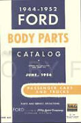 Ford Body Parts Book 1946 1947 1948 1949 1950 1951 1952 Car And Truck Catalog