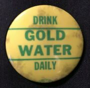 Barry Goldwater Drink Gold Water Daily Political Campaign Button 1.5 - Jh337
