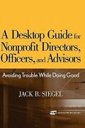 A Desktop Guide For Nonprofit Directors Officers And Advisors Avoiding Used