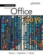 Benchmark Series Microsoft Office 365, 2019 Edition Text, Review And Assessmen