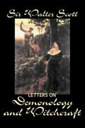 Letters On Demonology And Witchcraft Hardcover By Scott Walter Sir Brand ...