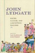 John Lydgate Poetry Culture And Lancastrian England By Larry Scanlon English