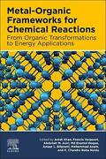Metal-organic Frameworks For Chemical Reactions From Organic Transformations To