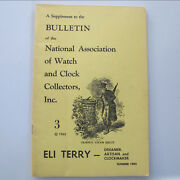 Supplement 3 Nawcc 1965 - Eli Terry Clockmaker And His Clocks