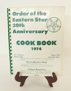 Order Of The Eastern Star 20th Anniversary Cook Book 1974 Chapter 1026 Illinois